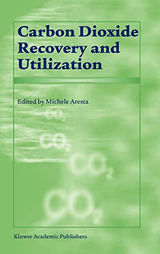 9781402014093: Carbon Dioxide Recovery and Utilization