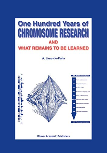 9781402014390: One Hundred Years of Chromosome Research and What Remains to be Learned