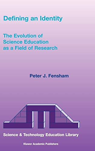 Defining an Identity: The Evolution of Science Education as a Field of Research (Contemporary ...