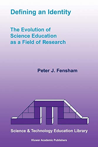 9781402014680: Defining an Identity: The Evolution of Science Education as a Field of Research (Contemporary Trends and Issues in Science Education)