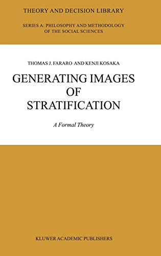 9781402015007: Generating Images of Stratification: A Formal Theory (Theory and Decision Library A:)