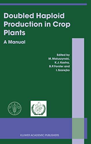 9781402015441: Doubled Haploid Production in Crop Plants: A Manual