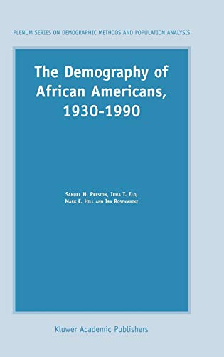 9781402015502: The Demography of African Americans 1930–1990 (The Springer Series on Demographic Methods and Population Analysis)
