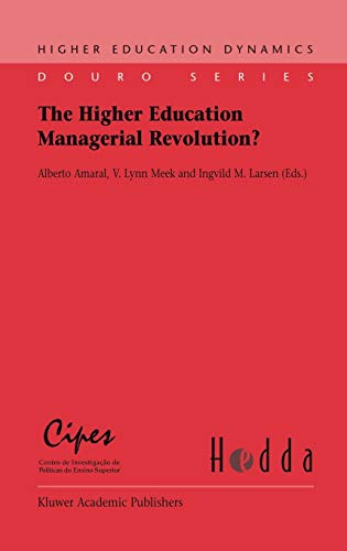 9781402015755: The Higher Education Managerial Revolution? (Higher Education Dynamics)