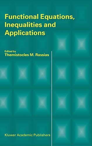 9781402015786: Functional Equations, Inequalities and Applications