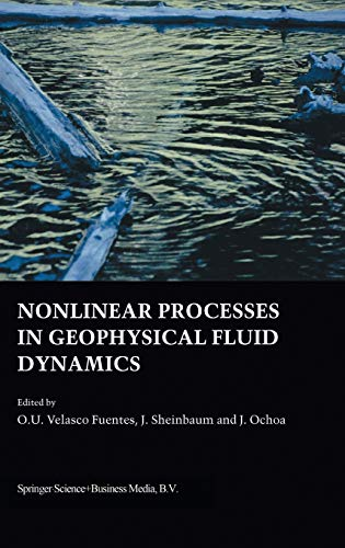 9781402015892: Nonlinear Processes in Geophysical Fluid Dynamics: A tribute to the scientific work of Pedro Ripa