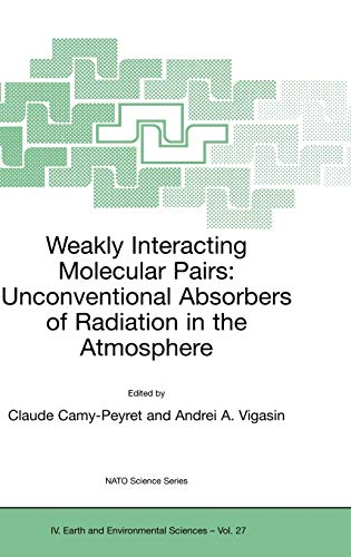 Weakly Interacting Molecular Pairs: Unconventional Absorbers of Radiation in the Atmosphere (...