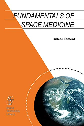 9781402015984: Fundamentals of Space Medicine (Space Technology Library)