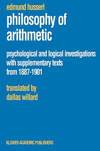 9781402016035: Philosophy of Arithmetic: Psychological and Logical Investigations with Supplementary Texts from 1887–1901 (Husserliana: Edmund Husserl – Collected Works)