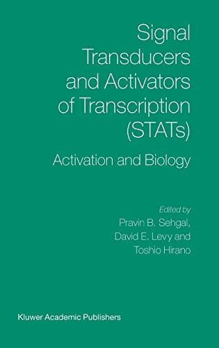 9781402016196: Signal Transducers and Activators of Transcription (STATS): Activation and Biology