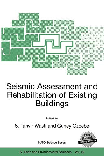 9781402016257: Seismic Assessment and Rehabilitation of Existing Buildings (Nato Science Series: IV:)