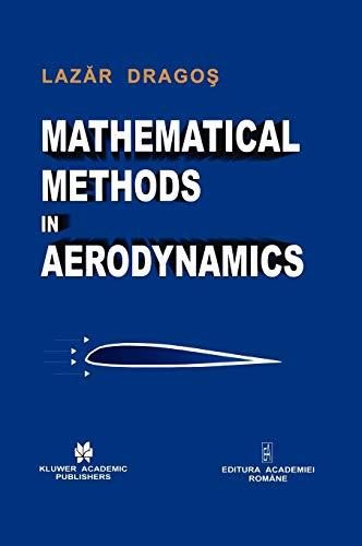 9781402016639: Mathematical Methods in Aerodynamics