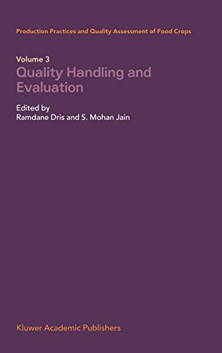 PRODUCTION PRACTICES AND QUALITY ASSESSMENT OF FOOD CROPS: VOL.3 : QUALITY HAND: DRIS RAMDANE & ...