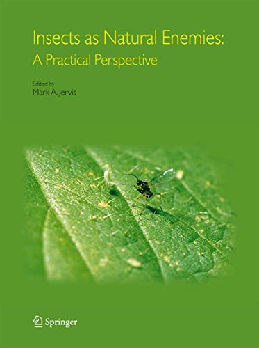 9781402017346: Insects as Natural Enemies: A Practical Perspective