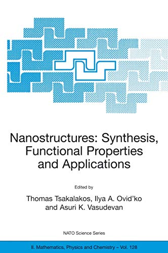 Nanostructures: Synthesis, Functional Properties and Applications (Nato Science Series 11: ...