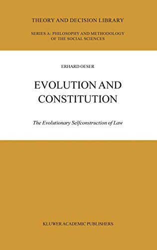9781402017841: Evolution and Constitution: The Evolutionary Selfconstruction of Law (Theory and Decision Library A:)