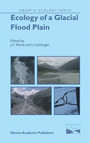 9781402017926: Ecology of a Glacial Flood Plain (Aquatic Ecology Series)