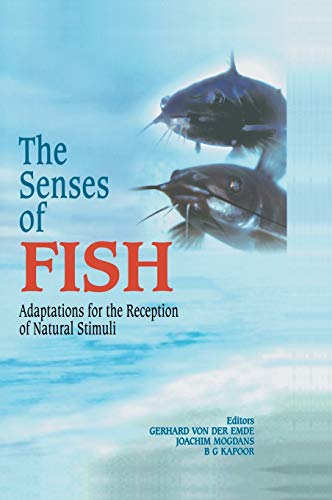 The Senses of Fish: Adaptations for the Reception of Natural Stimuli (Hardcover)