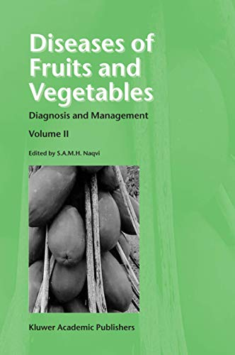 9781402018237: Diseases of Fruits and Vegetables: Diagnosis and Management Vol 2