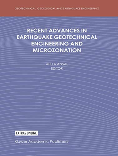 9781402018275: Recent Advances in Earthquake Geotechnical Engineering and Microzonation (Geotechnical, Geological and Earthquake Engineering)