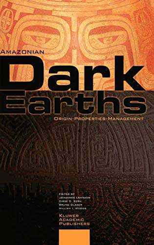 9781402018398: Amazonian Dark Earths: Origin Properties Management
