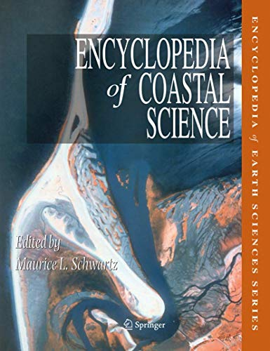 Encyclopedia of Coastal Science: M. Schwartz