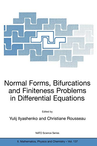 9781402019296: Normal Forms, Bifurcations and Finiteness Problems in Differential Equations (Nato Science Series II:)