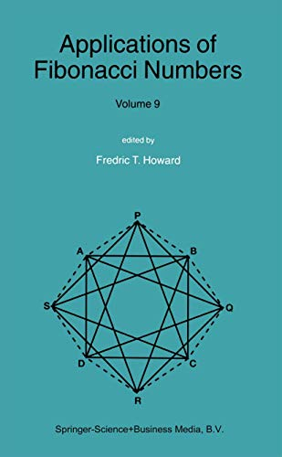 Applications of Fibonacci Numbers: Volume 9: Proceedings of The Tenth International Research Conference on Fibonacci Numbers and Their Applications (Hardback)