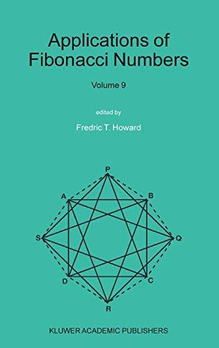 9781402019388: Applications of Fibonacci Numbers: Volume 9: Proceedings of The Tenth International Research Conference on Fibonacci Numbers and Their Applications