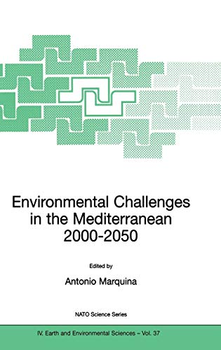 9781402019487: Environmental Challenges in the Mediterranean 2000–2050: Proceedings of the NATO Advanced Research Workshop on Environmental Challenges in the 2–5 October 2002 (Nato Science Series: IV:)