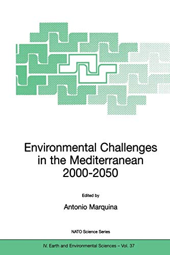 Environmental Challenges in the Mediterranean 2000ƒ??2050. Proceedings of the NATO Advanced ...