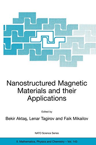 Nanostructured Magnetic Materials and their Applications (Nato Science Series II:): Springer