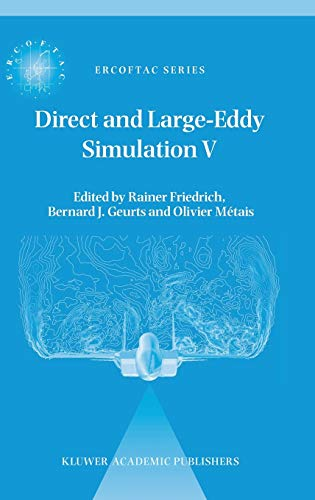 Direct and Large-Eddy Simulation V: Rainer Friedrich