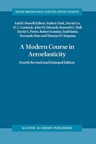 9781402020391: A Modern Course in Aeroelasticity (Solid Mechanics and Its Applications)