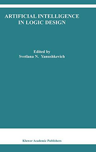 Artifical Intelligence in Logic Design.: Yanushkevich, S.N. (Ed.)