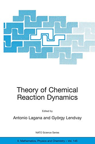 9781402020544: Theory of Chemical Reaction Dynamics (Nato Science Series II:)