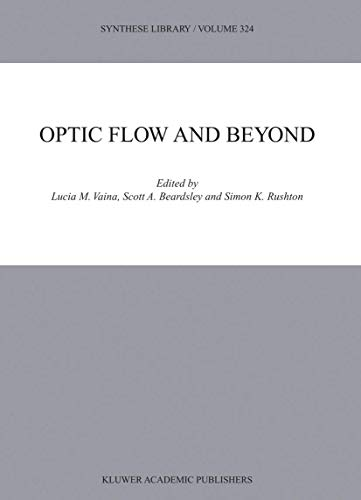 9781402020919: Optic Flow and Beyond (Synthese Library)