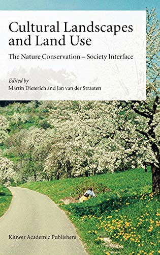 Cultural Landscapes and Land Use: Martin Dieterich and