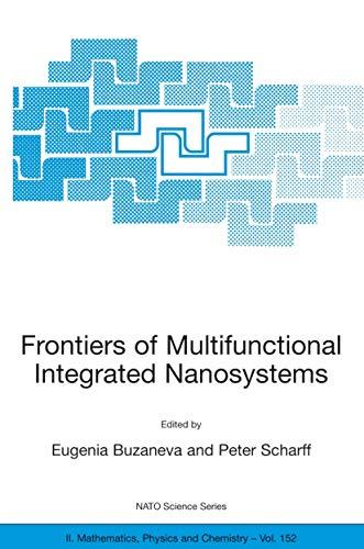 Frontiers of Multifunctional Integrated Nanosystems: Eugenia V. Buzaneva