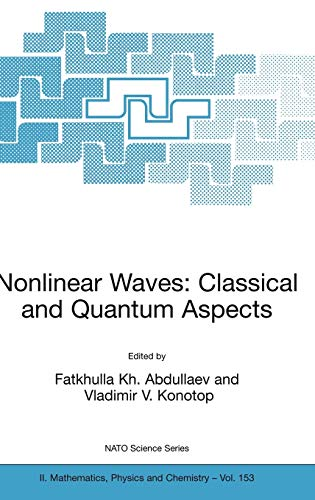 Nonlinear Waves Classical and Quantum Aspects Nato Science Series II
