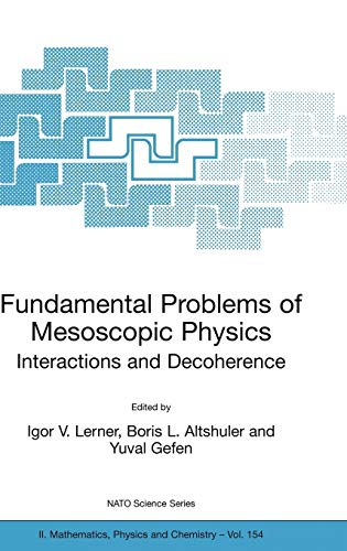 9781402021916: Fundamental Problems of Mesoscopic Physics: Interactions and Decoherence (Nato Science Series II:)