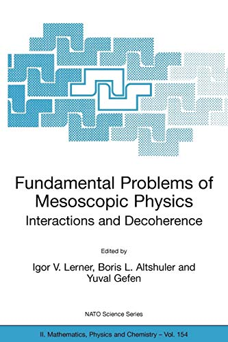 9781402021923: Fundamental Problems of Mesoscopic Physics: Interactions and Decoherence (Nato Science Series II:)