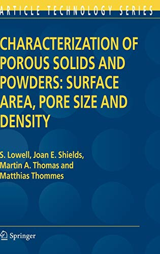 Characterization of Porous Solids and Powders: Surface: S. Lowell, Joan