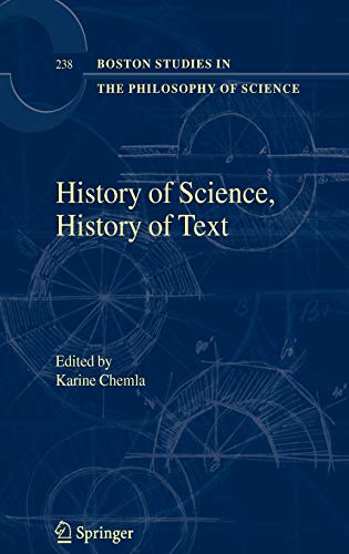 9781402023200: History of Science, History of Text (Boston Studies in the Philosophy and History of Science)