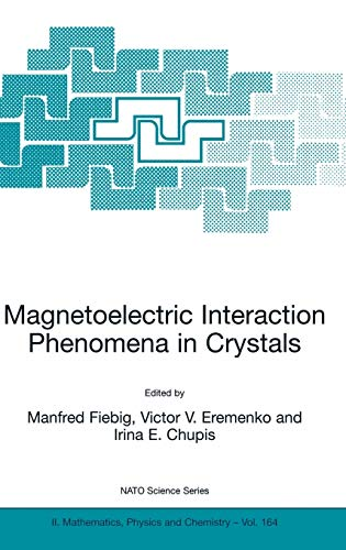 Magnetoelectric Interaction Phenomena in Crystals: Manfred Fiebig