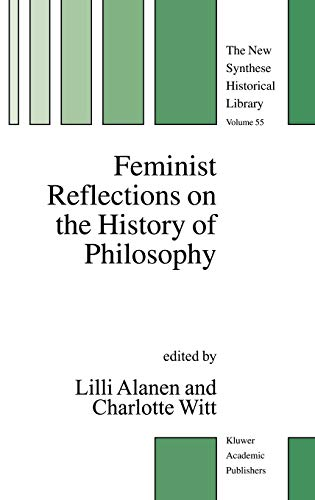 9781402024887: Feminist Reflections on the History of Philosophy (The New Synthese Historical Library)