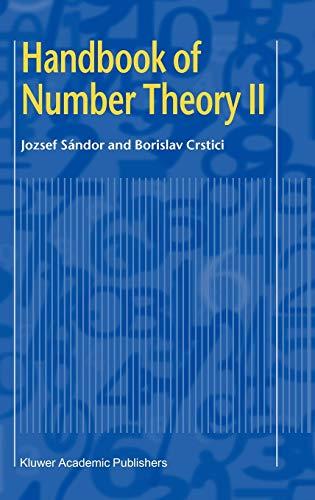 Handbook of Number Theory II (v. 2): Jozsef Sandor; Borislav