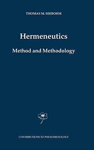9781402026171: Hermeneutics. Method and Methodology (Contributions To Phenomenology)