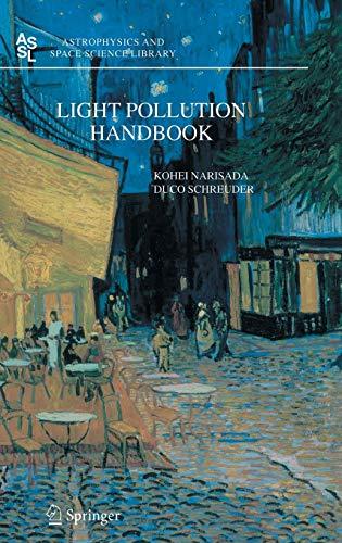 Light Pollution Handbook (Hardback): Kohei Narisada, Duco Schreuder