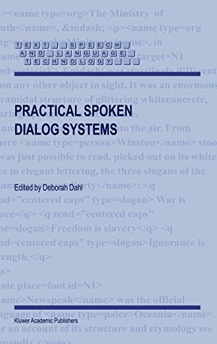 9781402026744: Practical Spoken Dialog Systems (Text, Speech and Language Technology)